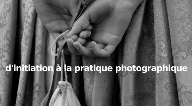 Stage d'initiation à la photographie