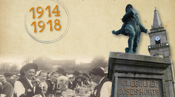 RÉSERVEZ LE LIVRE ÉVÉNEMENT ! « 1914-1918 : CLÉGUÉREC DANS LA GRANDE GUERRE »