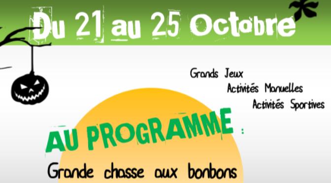 ACCUEIL DE LOISIRS – VACANCES TOUSSAINT | 21 au 25 OCTOBRE 2019 |