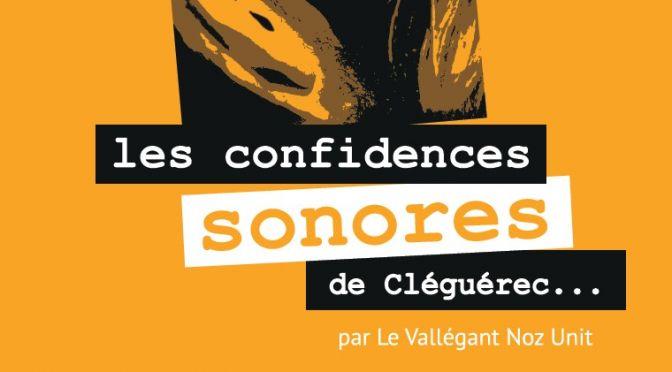 «LES CONFIDENCES SONORES» par Jean-Louis Le Vallégant : un spectacle construit à Cléguérec.