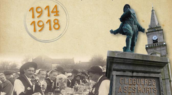 COMMANDEZ LE LIVRE ÉVÉNEMENT : 1914-1918,CLÉGUÉREC DANS LA GRANDE GUERRE