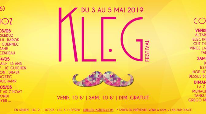 FESTIVAL KLEG 2019 | 3>5 MAI : TOUT LE PROGRAMME !