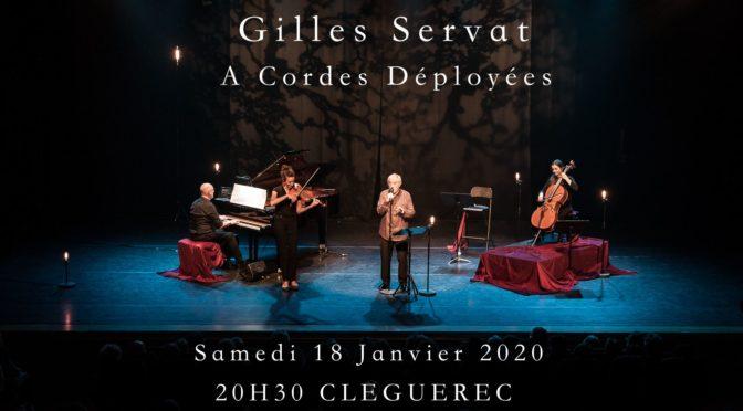 SAM. 18 JANVIER | GILLES SERVAT «A CORDES DEPLOYEES» | CONCERT EXCEPTIONNEL
