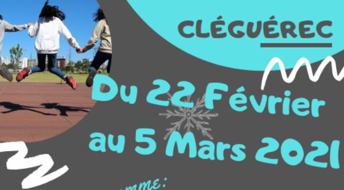 ACCUEIL DE LOISIRS | DU 22 AU 05 MARS | CLEGUEREC