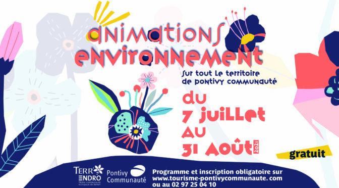 ANIMATIONS ENVIRONNEMENT | DU 7 AU 31 AOUT | PONTIVY COMMUNAUTE